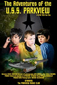 The Adventures of the U.S.S. Parkview: A Star Trek Fan Production (2018)