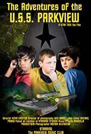 The Adventures of the U.S.S. Parkview: A Star Trek Fan Production Poster
