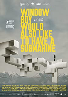 Window Boy Would also Like to Have a Submarine (2020)