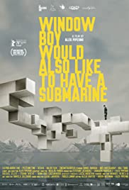 Window Boy Would also Like to Have a Submarine