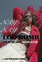 Nay Nay Too Bomb