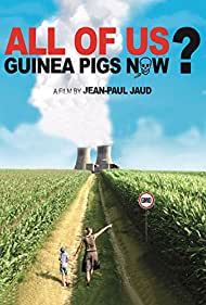 All of Us Guinea-pigs Now? (2012)