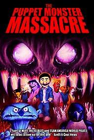 The Puppet Monster Massacre (2010)