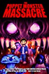 The Puppet Monster Massacre (2010)