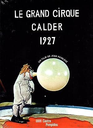 Le Grand Cirque Calder 1927 ( Le grand cirque Calder 1927 )