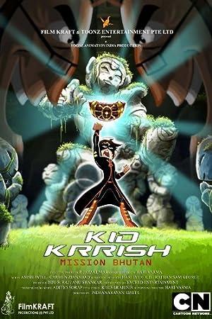Kid Krrish 2 - Mission Bhutan movie, song and  lyrics