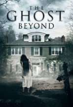 The Ghost Beyond