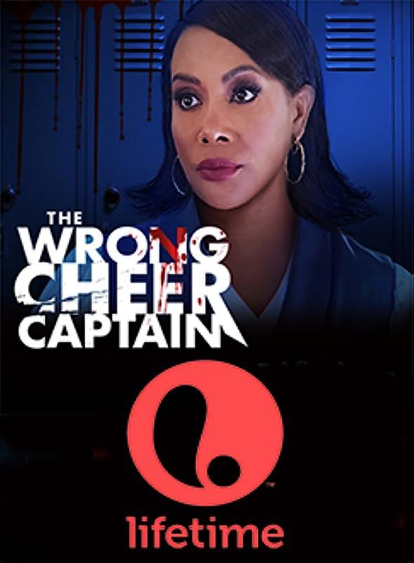 Плохой капитан чирлидеров / The Wrong Cheer Captain / 2021