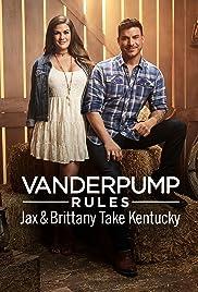 Vanderpump Rules: Jax and Brittany Take Kentucky Poster
