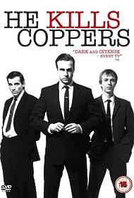 He Kills Coppers (2008)
