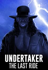 Undertaker: The Last Ride Poster