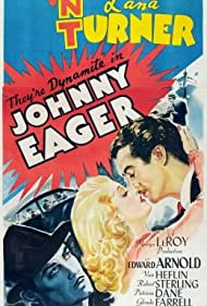 Johnny Eager (1942) Poster - Movie Forum, Cast, Reviews