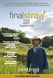 Final Straw: Food, Earth, Happiness Poster