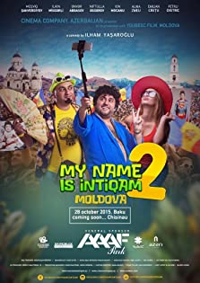My Name Is Intiqam 2: Moldova (2015)