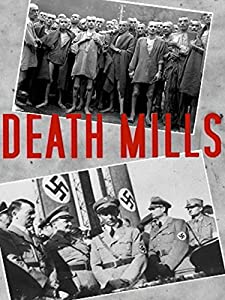 Downloading full movies hd Death Mills by Billy Wilder [420p]