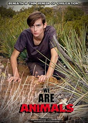 We Are Animals 2013 7
