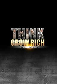 Think and Grow Rich: The Legacy (2017)
