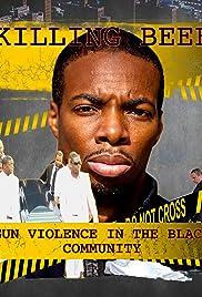 KILLING BEEF 'Gun Violence In The Black Community' Poster