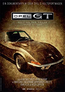 Movie trailers free downloads Opel GT - Driving the Dream by none [hd1080p]