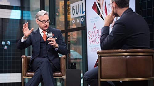 BUILD: Paul Feig Wants you to Laugh When you Watch 'A Simple Favor'