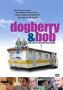 Dogberry and Bob: Private Investigators by