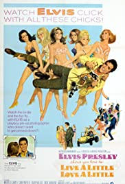 Live a Little, Love a Little (1968) Poster - Movie Forum, Cast, Reviews
