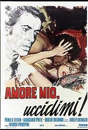 Download Amore mio, uccidimi! (1973) Movie