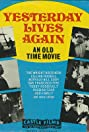 Yesterday Lives Again (1938) Poster