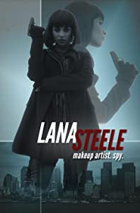 Lana Steele: Makeup Spy