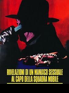 Mobile sites for movie downloading Rivelazioni di un maniaco sessuale al capo della squadra mobile Italy [320p]