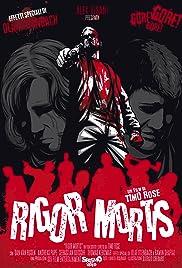 Rigor Mortis - The Final Colours Poster