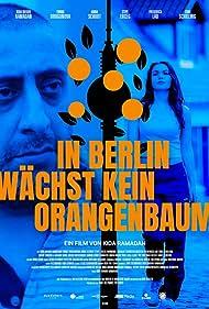 In Berlin wächst kein Orangenbaum (2020)