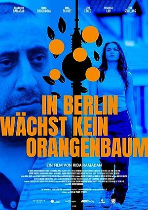 In Berlin wächst kein Orangenbaum (2020) • 16. September 2021 Thriller