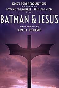 Jozef K. Richards in Batman & Jesus (2017)