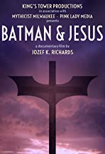 Batman & Jesus