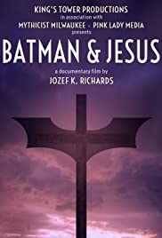 Batman & Jesus (2017) Poster - Movie Forum, Cast, Reviews