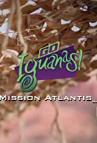 Go Iguanas! Mission Atlantis
