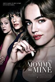 Mommy Be Mine (2018)