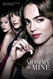 Mommy Be Mine 2018