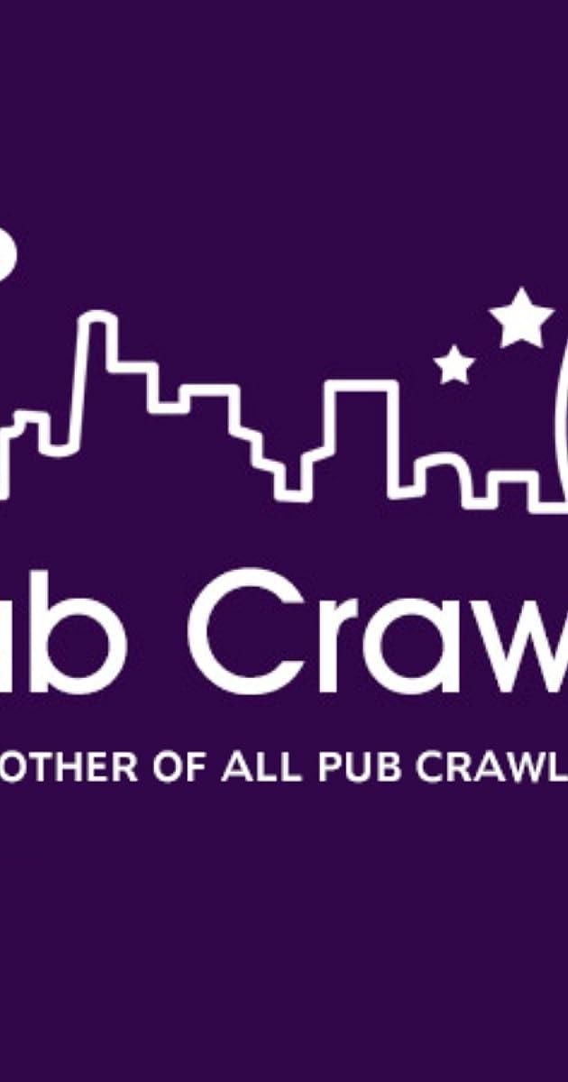 Pub Crawl 2012 Imdb