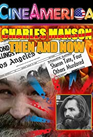 Charles Manson Then and Now Poster