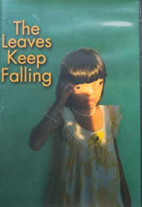 Torrent downloads movie The Leaves Keep Falling [2k]