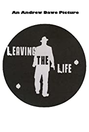 Leaving the Life Poster