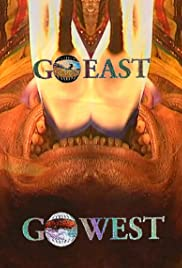 Go East - Go West Poster