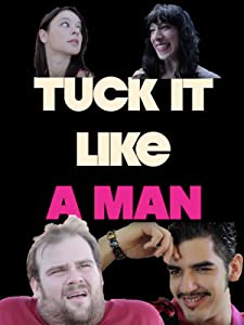 Action movies downloads english Tuck It Like a Man [BluRay]
