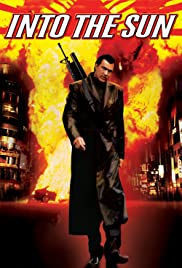 Into the Sun(2005) Poster - Movie Forum, Cast, Reviews