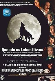Quando os Lobos Uivam (2006)