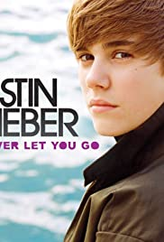Justin Bieber: Never Let You Go Poster