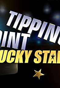 Primary photo for Tipping Point: Lucky Stars