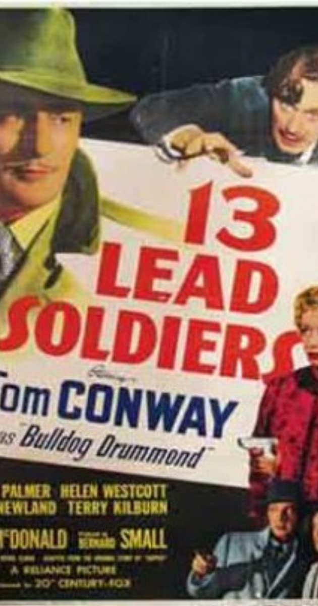 13 Lead Soldiers (1948) - 13 Lead Soldiers (1948) - User Reviews - IMDb 4da96b44e0d8